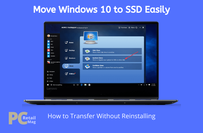 Move Windows 10 to SSD Without Reinstalling