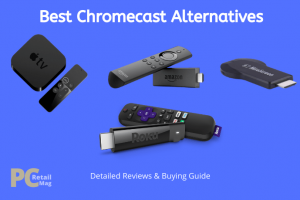 Chromecast Alternatives