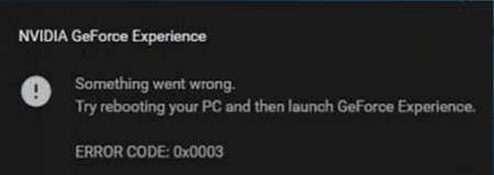 Nvidia GeForce Experience 0x0003 message